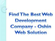 Find The Best Web Development Company - Oshin Web Solution