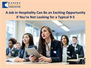 A Job in Hospitality Can Be an Exciting Opportunity