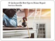 10  Jacksonville Best Tips to Home Repair Service Florida