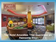 Top Hotel Amenities That Guarantee an Awesome Stay