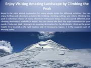 Enjoy Visiting Amazing Landscape by Climbing the Peak