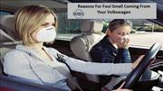 Reasons For Foul Smell Coming From Your Volkswagen