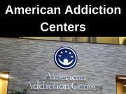 American Addiction Centers - Addressing the Whole Person