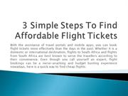 3 Simple Steps To Find Affordable Flight Tickets