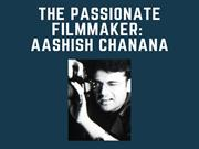 Get the suggestions from Director Aashish Chanana about the film