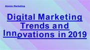 Digital Marketing Trends and Innovations in 2019