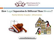 How Legal Separation Is Different Than Divorce -Family Solicitor Croyd