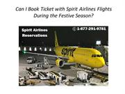 Can I Book Ticket with Spirit Airlines Flights During the Festive