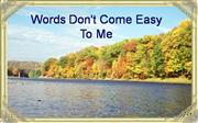 Words don't come easy F R David