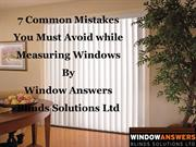 7 Common Mistakes You Must Avoid while Measuring Windows