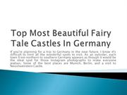 Top Most Beautiful Fairy Tale Castles In Germany