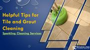 Helpful Tips for Tile and Grout Cleaning