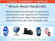 Cremation Urns, Metal Urns, Pet Urns Manufacturers in India