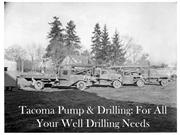 Tacoma Pump & Drilling: For All Your Well Drilling Needs