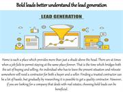 Bold leads better understand the lead generation