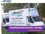Hire Reliable Man and Van Service In Northampton