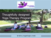 Thoughtfully designed Yoga Therapy Program Ontario
