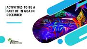 Activities To Be A Part Of In Goa In December
