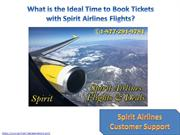 What is the Ideal Time to Book Tickets with Spirit Airlines Flights
