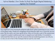 Few Tricks To Pick The Right Digital Marketing Agency For Yourself