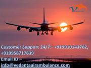 100% Safe & Trustworthy Vedanta Air Ambulance from Hyderabad
