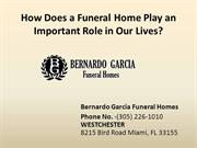 Funeral Home Miami - How Does a Funeral Home Play an Important
