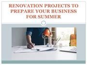 Renovation Projects To Prepare Your Business For Summer