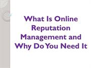 What Is Online Reputation Management and Why Do You Need It