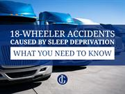18-Wheeler Accidents Caused By Sleep Deprivation What You Need To Know