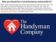 Why you should hire a local Handyman Jacksonville FL