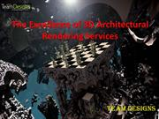 The Excellence of 3D Architectural Rendering Services