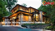 Mixing Traditional Decor to Modern Homes