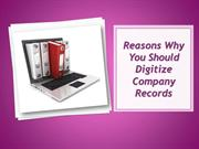 Reasons Why You Should Digitize Company Records