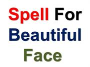 Spell For Beautiful Face