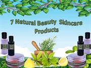 Get info about the top 7 Natural Beauty Skincare Products