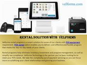 RENTAL SOLUTION WITH  VELFORMS