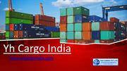 Yhcargo India Best Freight Forwarders in India
