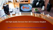 Get high quality services from SEO company bangkok