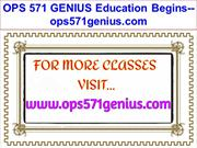 OPS 571 GENIUS Education Begins--ops571genius.com