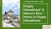 Chopta Uttarakhand _A Nature's Bliss_ - Hotels in Chopta Uttarakhand