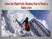 Select the Right Peak Climbing Tour in Nepal to Enjoy a Lot