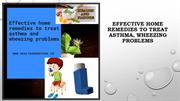 Benefits Of Effective Home Remedies To Treat Asthma, Wheezing Problems