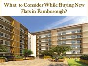 What to Consider While Buying New Flats in Farnborough