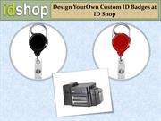 Design YourOwn Custom ID Badges at ID Shop