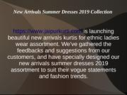 New Arrivals Summer Dresses 2019 Collection