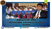 Amaresh Jha - Best Motivational Speaker In India & NLP Trainer