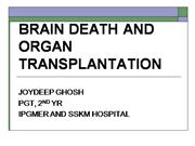 BRAIN DEATH AND ORGAN TRANSPLANTION
