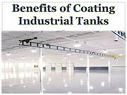 Benefits of Coating Industrial Tanks