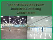 Benefits Services From Industrial Painting Contractors