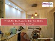 What are the general tips for Home Remodeling in NYC